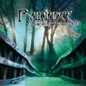 Radiance - ...and the Night Comes Down cover art