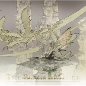 The Black Mages - The Black Mages II: the Skies Above cover art
