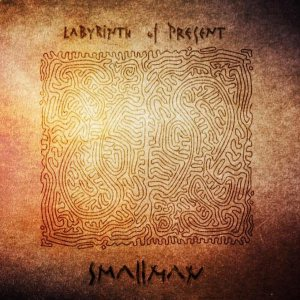 Smallman - Labyrinth of Present cover art