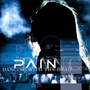 Pain - Dancing with the Dead cover art