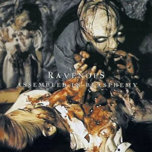 The Ravenous - Assembled in Blasphemy cover art