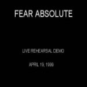 Fear Absolute - 4/19/1999 Live Demo cover art