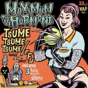 Maximum the Hormone - Tsume Tsume Tsume/F cover art