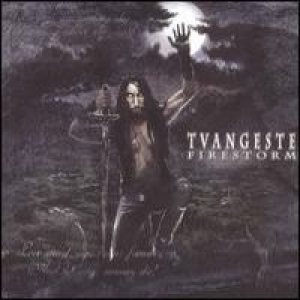 Tvangeste - Firestorm cover art