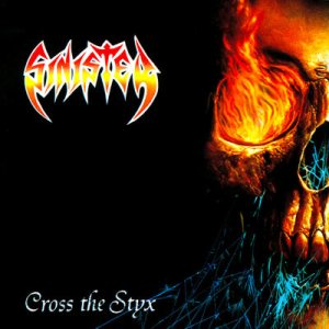 Sinister - Cross the Styx cover art