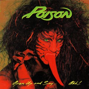 Poison - Open Up and Say...Ahh! cover art