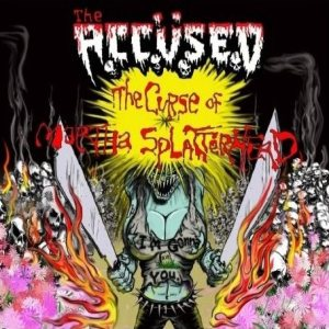 The Accüsed - The Curse of Martha Splatterhead cover art