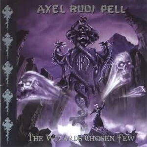 Axel Rudi Pell - The Wizards Chosen Few cover art