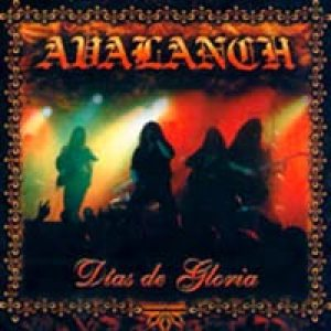 Avalanch - Dias De Gloria cover art