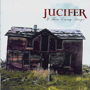 Jucifer - If Thine Enemy Hunger cover art