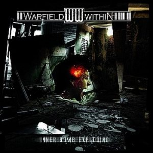 Warfield Within - Inner Bomb Exploding cover art