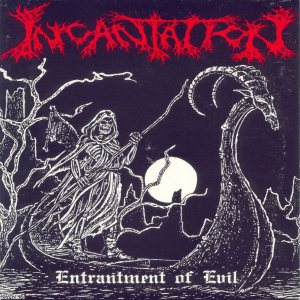 Incantation - Entrantment of Evil cover art