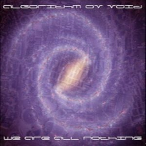 Algorithm ov Void - We Are All Nothing cover art