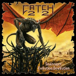 Catch 22 - Soulreaper: Evilution/Devilution cover art