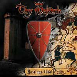 Thy Majestie - Hastings 1066 cover art