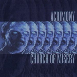Church of Misery - Acrimony / Church of Misery cover art