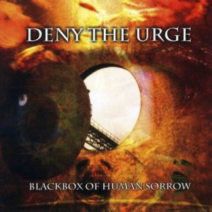 Deny The Urge - Blackbox of Human Sorrow cover art