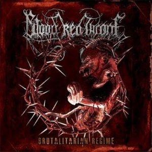 Blood Red Throne - Brutalitarian Regime cover art