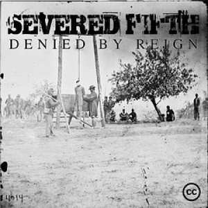 Severed Fifth - Denied by Reign cover art