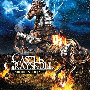 Castle Grayskull - To Live As Brutes cover art