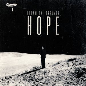 Dream On, Dreamer - Hope cover art