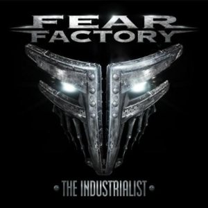 Fear Factory - The Industrialist cover art