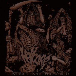 Hellcore - Destruction of the World cover art