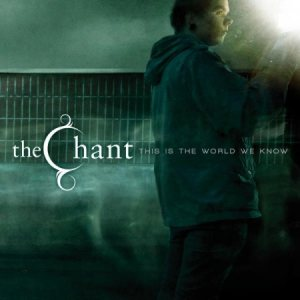 The Chant - This is the World We Know cover art