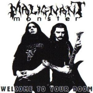 Malignant Monster - Welcome to Your Doom! cover art