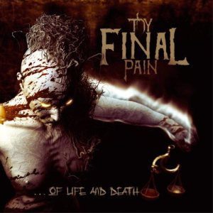 Thy Final Pain - Of Life and Death cover art