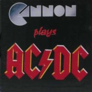Cannon - Cannon Plays AC/DC cover art