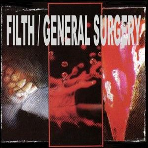General Surgery / Filth - Filth / General Surgery cover art