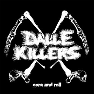 Dalle Killers - Gore and Roll cover art
