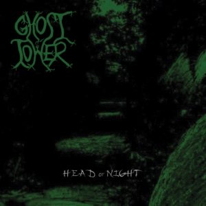 Ghost Tower - Head of Night cover art