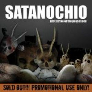 Satanochio - First Strike of the Possessed cover art