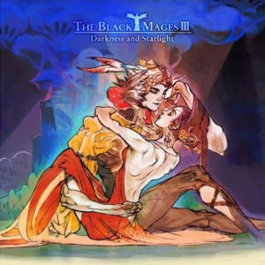 The Black Mages - The Black Mages III: Darkness and Starlight cover art