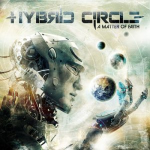 Hybrid Circle - A Matter of Faith cover art