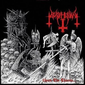 Blaspherian - Upon the Throne...of Eternal Blasphemous Death cover art