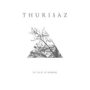 Thurisaz - The Pulse of Mourning cover art