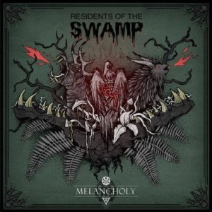 Melancholy - Residents of the Swamp cover art