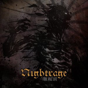 Nightrage - Foul Vile Life cover art