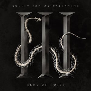 Bullet For My Valentine - Army of Noise cover art