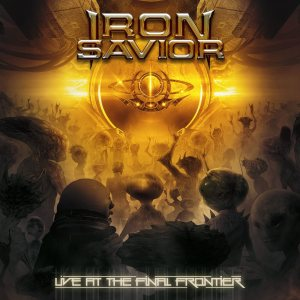 Iron Savior - Live at the Final Frontier cover art