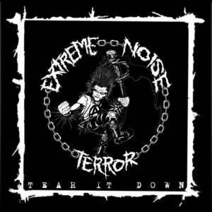 Extreme Noise Terror - Tear It Down cover art