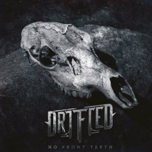 Drifted - No Front Teeth cover art