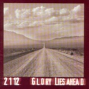 2112 - Glory lies Ahead cover art