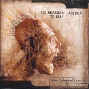 Six Reasons to Kill - Morphology of Fear cover art