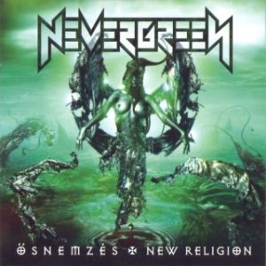 Nevergreen - Ősnemzés / New Religion cover art