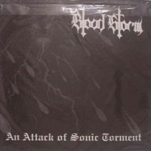 Blood Storm - An Attack of Sonic Torment cover art