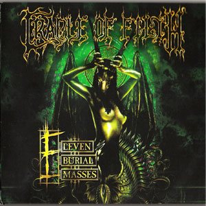 Cradle Of Filth - Eleven Burial Masses cover art